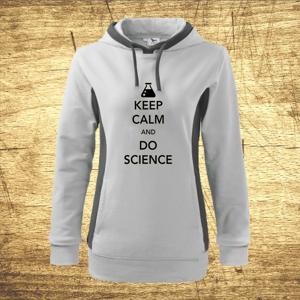 Dámska mikina s kapucňou s motívom Keep calm and do science