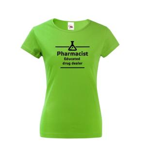 Dámske tričko pre farmaceutky - originálny motív