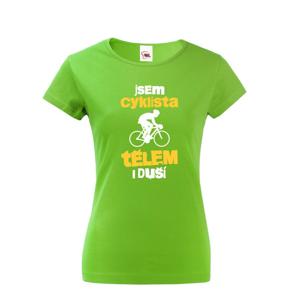 Dámské tričko pro cyklisty Cyklista tělem i duší - s dopravou za 46 Kč