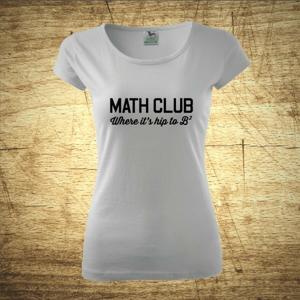 Dámske tričko s motívom Math club