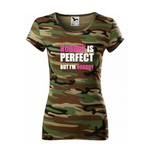 Dámske tričko s vtipnou potlačou Nobody is perfect - skvelý darček