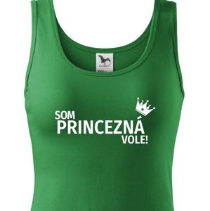 Dámske tričko Som princezná vole - s dopravou len za 2,23 Sk