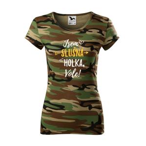 Dámské tričko - Som slušné dievča, vole!