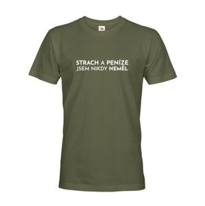 Dámske tričko - Strach a peniaze som nikdy nemala