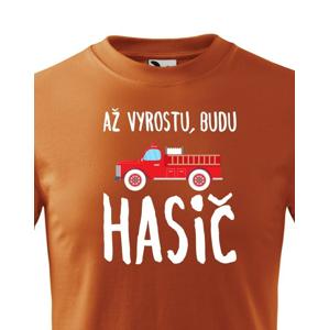 Detské tričko - Až vyrastiem budem hasič