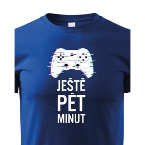 Detské tričko Ešte päť minút - ideálny darček
