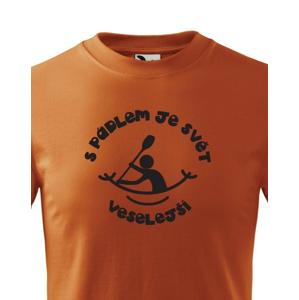 Detské tričko S pádlom je svet veselší - tričko pre malých vodákov