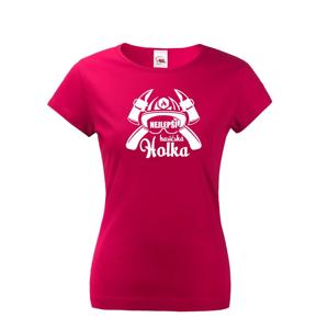 Hasičské tričko s potlačou Najlepšie hasičské dievča