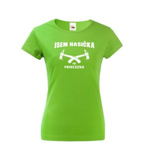 ♥ Hasičské tričko Som hasička, nie princezná - skvelý a netradičný darček