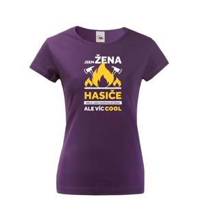 Hasičské tričko Som žena hasiča  - skvelý a netradičný darček