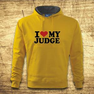 Mikina s kapucňou s motívom I love my judge