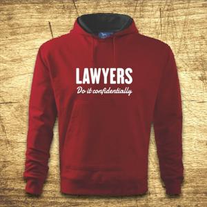 Mikina s kapucňou s motívom Lawyers – Do it confidentially
