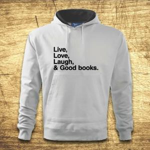 Mikina s kapucňou s motívom Live, Love, Laugh and good books