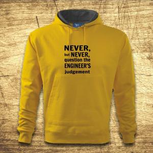 Mikina s kapucňou s motívom Never, but never...