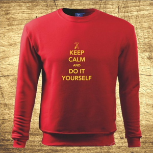 Mikina s motívom Keep calm and do it yoursefl
