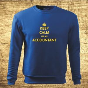 Mikina s motívom Keep calm, I´m an accountant