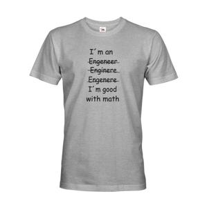 Pánské tričko  I´m good with math - pre milovníkov matematiky