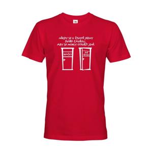 Pánske tričko Jedny dvere sa zatvoria- tričko, ktoré rozosmeje