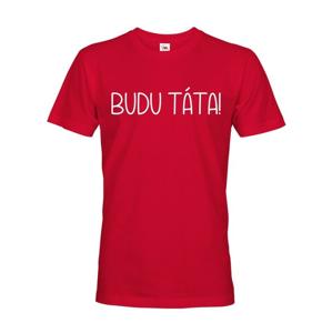 Pánske tričko pre budúcich oteckov Budem otec!