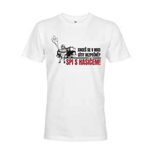 Pánske tričko pre hasičov Chceš sa v noci cítiť bezpečne? Spi s hasičom