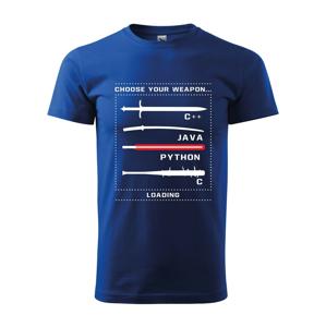 Pánske tričko pre programátorov Choose your weapon