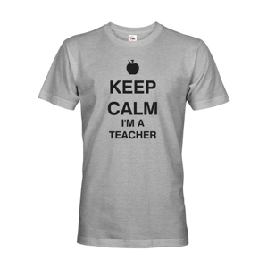 Pánské tričko pre učiteľa s motívom Keep calm I'm teacher
