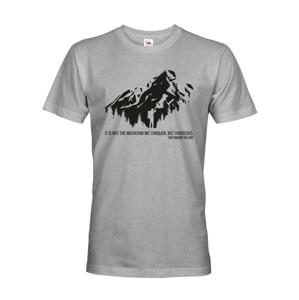 Pánske  tričko s citátom Edmunda Hillaryho - tričko pre cestovateľov