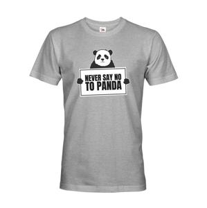 Pánske tričko s potlačou  NEVER SAY NO TO PANDA - tričko pre správnych geekov