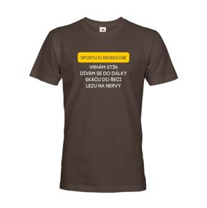 Pánske tričko s vtipnou potlačou - Športujem rekreačne...