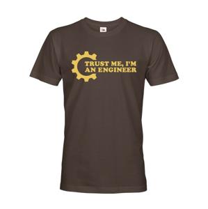 Pánské tričko Trust me, I´m an engineer - originální dárek pro inženýra