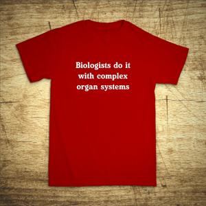 Tričko s motívom Biologists