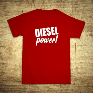 Tričko s motívom Diesel power!