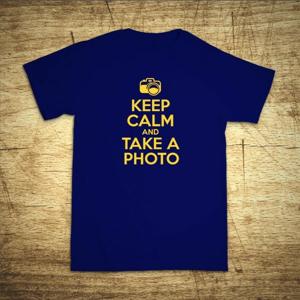 Tričko s motívom Keep calm and take a photo.