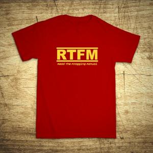 Tričko s motívom RTFM