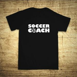 Tričko s motívom Soccer coach