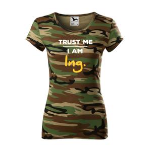 Tričko s motívom Trust me, I´m an engineer