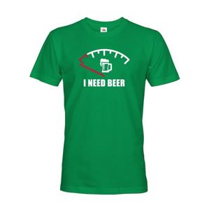 Vtipné tričko s pivnou potlačou I need Beer - skvelý darček pre pivára