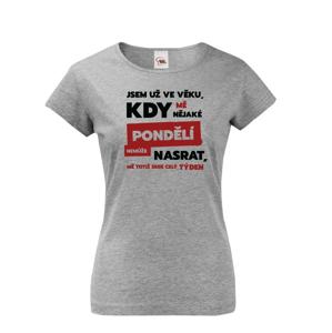 Žartovné tričko s nápisom Som už vo veku - vystreľte si z okolia